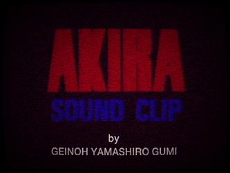 Akira アキラ Sound Clip by Geinoh Yamashirogumi 12-210413-175559